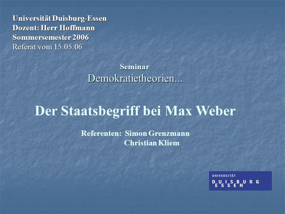 Universität Duisburg-Essen Dozent: Herr Hoffmann Sommersemester 2006 Referat vom 15.05.06 Seminar Demokratietheorien...