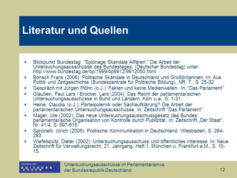 Untersuchungsausschüsse im Parlamentarismus der Bundesrepublik Deutschland 12 Blickpunkt Bundestag:
