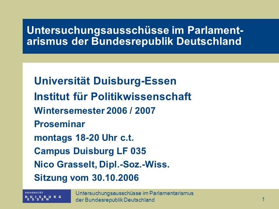 Untersuchungsausschüsse im Parlamentarismus der Bundesrepublik Deutschland 2 Rückblick Kennen Sie die Grundtypen des Parlamentarismus: Präsidentielles Regierungssystem, Parlamentarisches Regierungssystem.