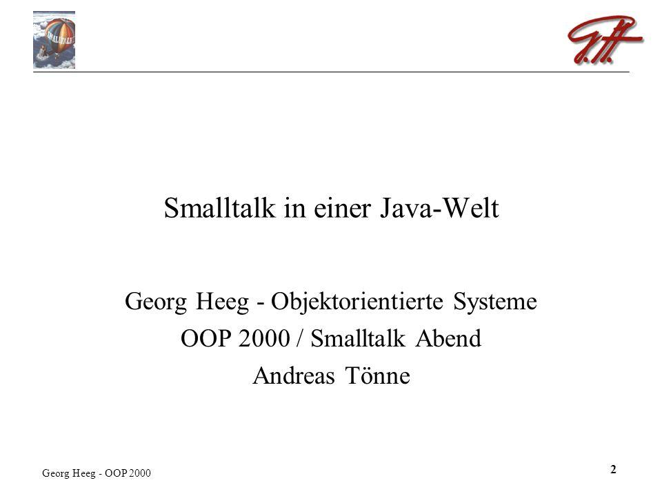 Georg Heeg - OOP 2000 13 VisualWorks 5i