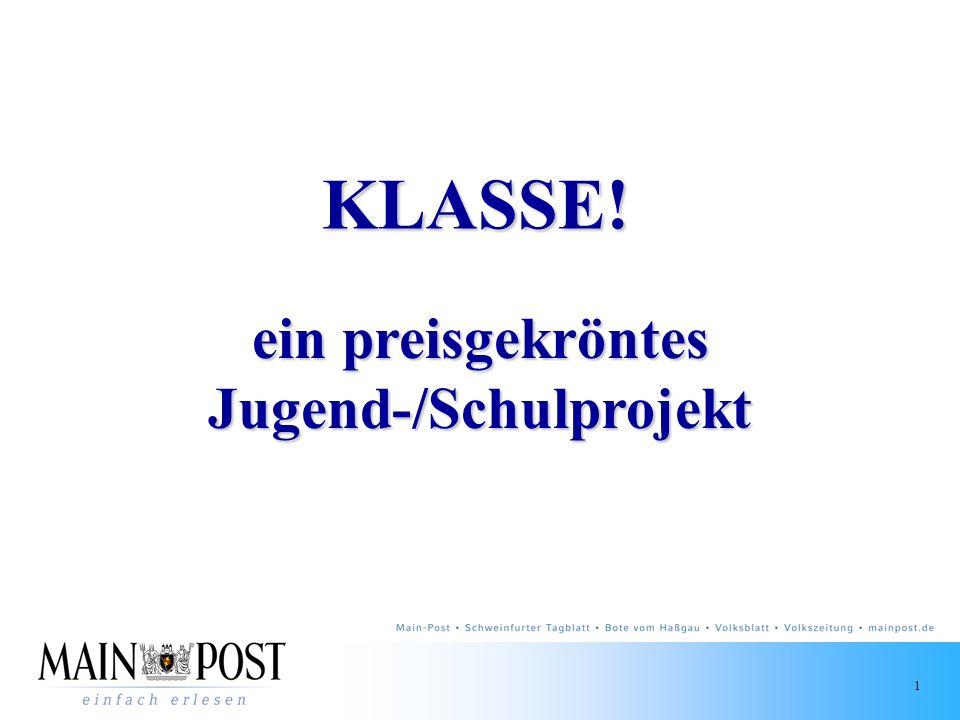 1 ein preisgekröntes Jugend-/Schulprojekt KLASSE!