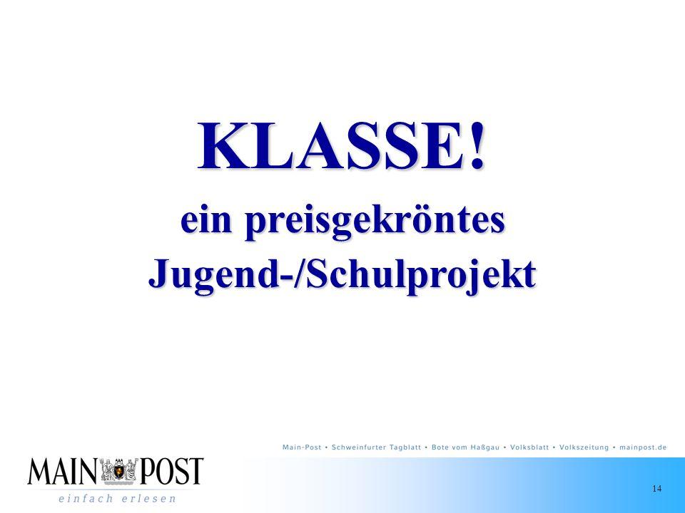 14 KLASSE! ein preisgekröntes Jugend-/Schulprojekt