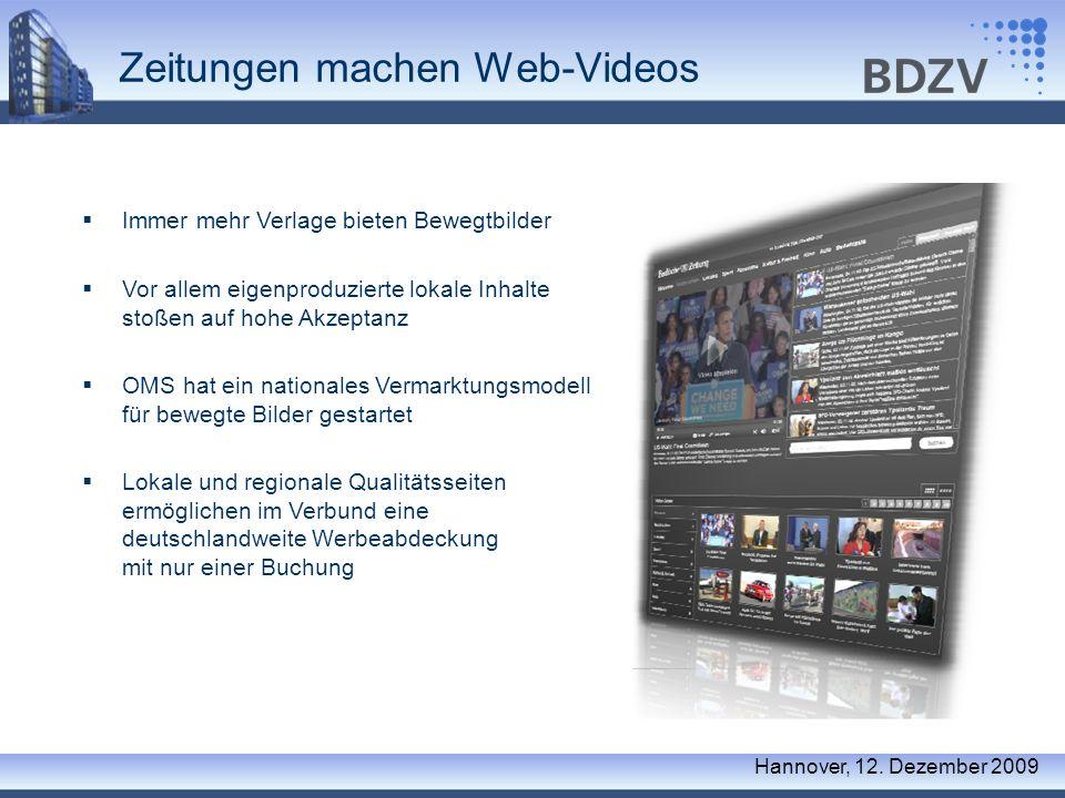 Zeitungen machen Web-Videos Hannover, 12. Dezember 2009 Immer mehr Verlage bieten Bewegtbilder Vor allem eigenproduzierte lokale Inhalte stoßen auf ho