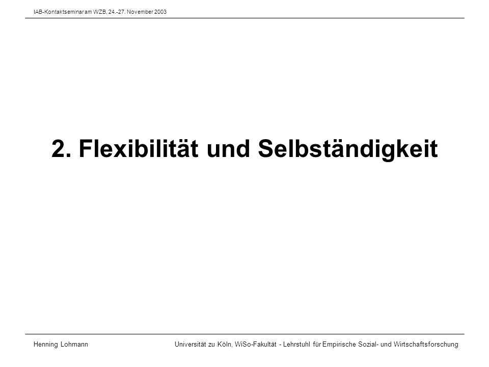 Ausgangspunkte: [W]omen are [...] more likely than men to cite flexibility of schedule and other family-related factors as reasons for becoming self- employed, and this difference is especially pronounced among self- employed men and women with young children (Boden 1999: 82) The most important direction for new research is to investigate gender differences in self-employment in other industrial nations [...] [W]elfare states, in varying degrees, have taken on some responsibility for the provision of childcare, elder care, and services for the disabled.