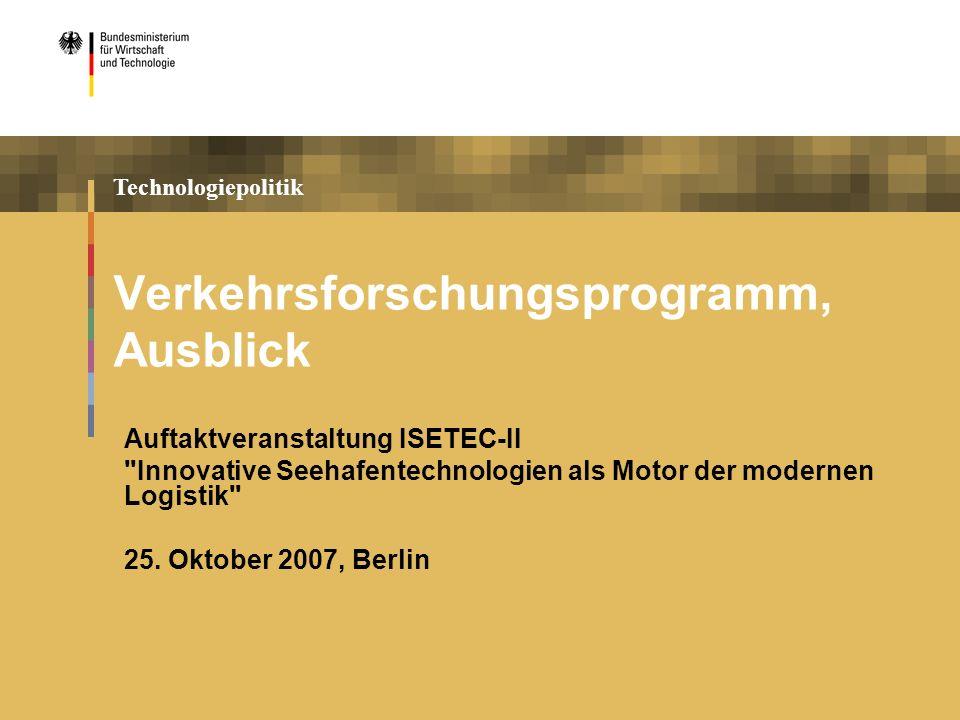 Technologiepolitik Verkehrsforschungsprogramm, Ausblick Auftaktveranstaltung ISETEC-II