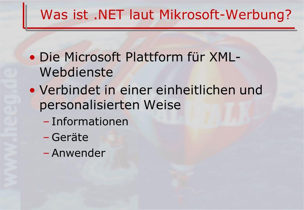 Was ist.NET laut Mikrosoft-Werbung.