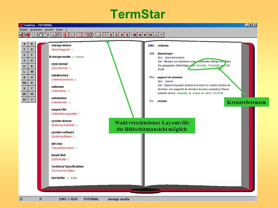 TermStar Kreuzreferenzen Wahl verschiedener Layouts für die Bildschirmansicht möglich