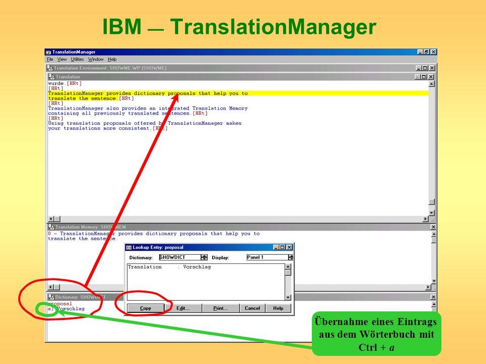 IBM TranslationManager Übernahme eines Eintrags aus dem Wörterbuch mit Ctrl + a