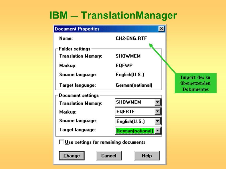 IBM TranslationManager Import des zu übersetzenden Dokumentes