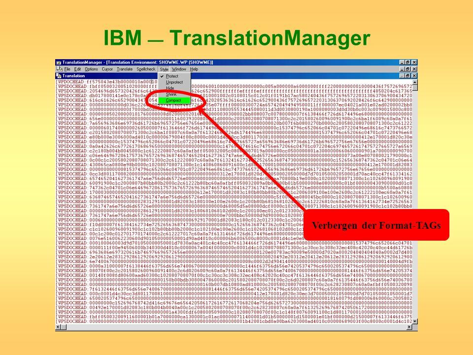 IBM TranslationManager Verbergen der Format-TAGs