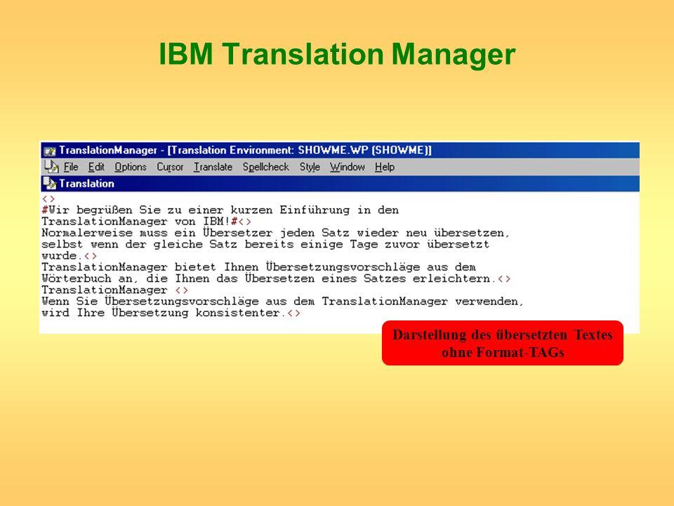 IBM Translation Manager Darstellung des übersetzten Textes ohne Format-TAGs