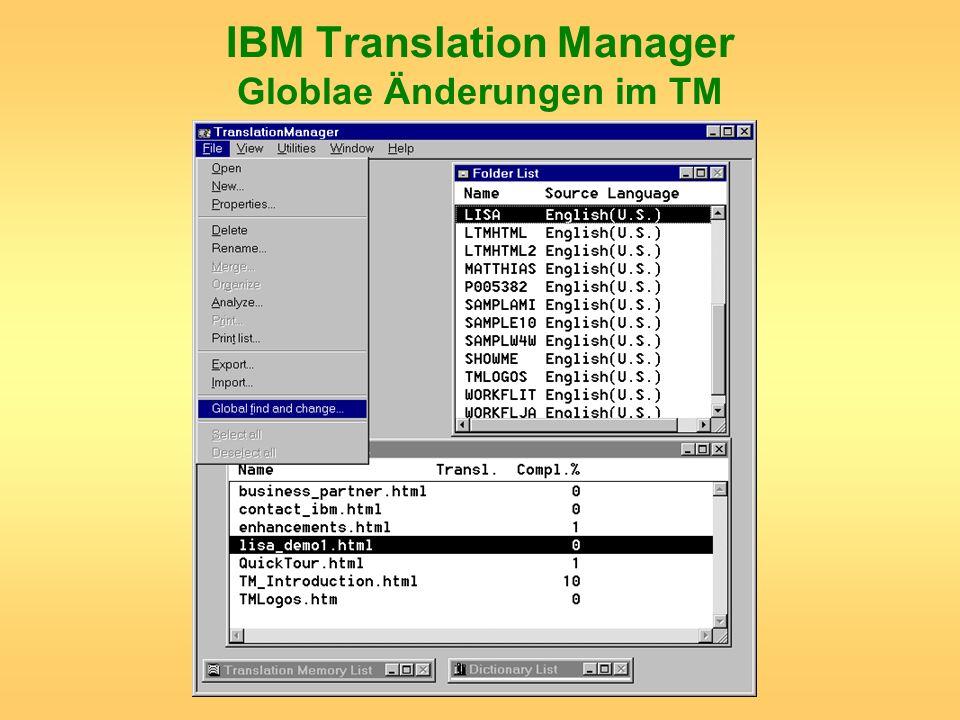 IBM Translation Manager Globlae Änderungen im TM