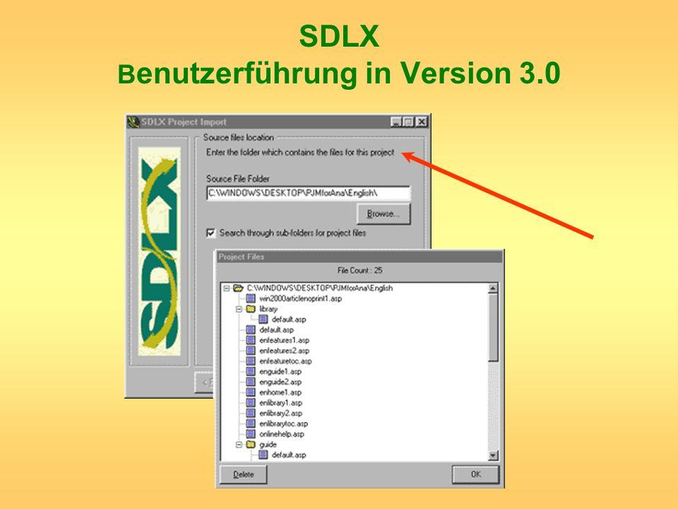 SDLX B enutzerführung in Version 3.0
