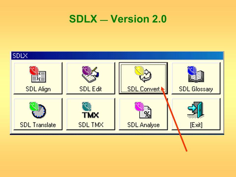 SDLX Version 2.0