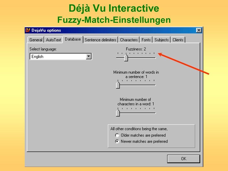 Déjà Vu Interactive Fuzzy-Match-Einstellungen