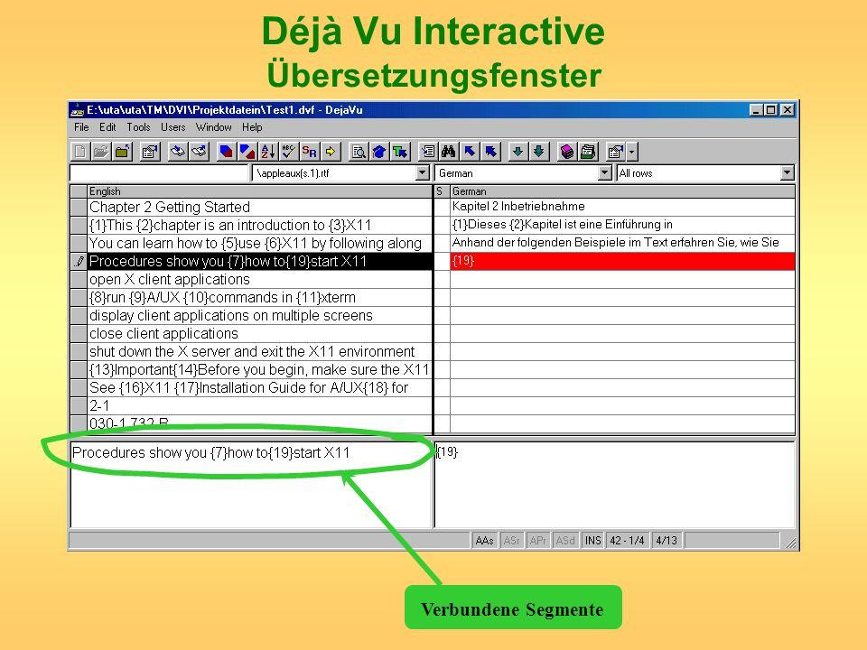 Déjà Vu Interactive Übersetzungsfenster Verbundene Segmente