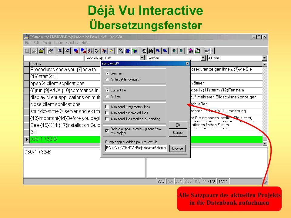 Déjà Vu Interactive Übersetzungsfenster Alle Satzpaare des aktuellen Projekts in die Datenbank aufnehmen