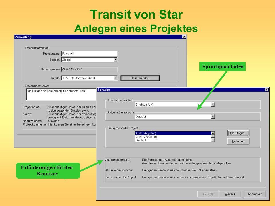 Transit von Star Anlegen eines Projektes Erläuterungen für den Benutzer Sprachpaar laden