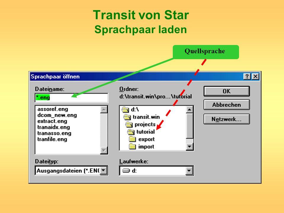 Transit von Star Sprachpaar laden Quellsprache
