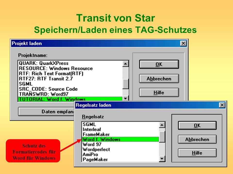 Transit von Star Speichern/Laden eines TAG-Schutzes Schutz des Formatiercodes für Word für Windows