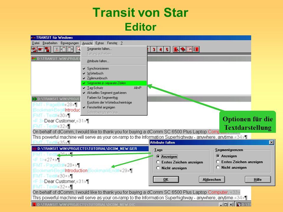 Transit von Star Editor Optionen für die Textdarstellung