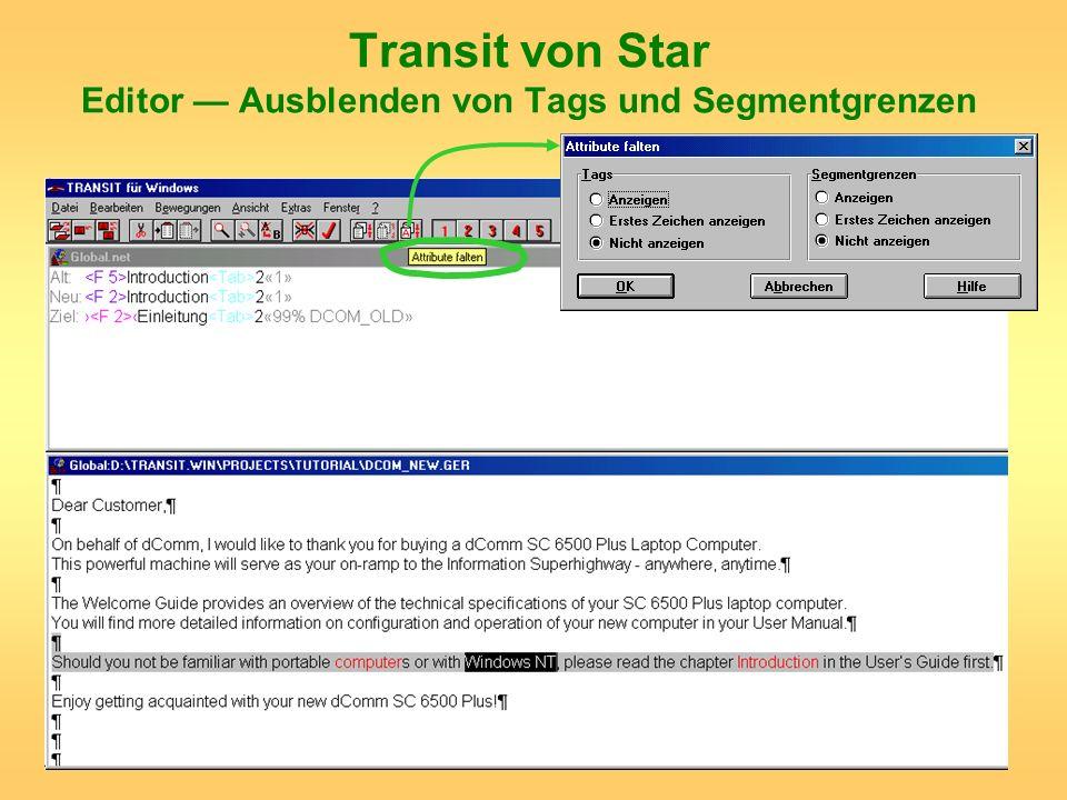 Transit von Star Editor Ausblenden von Tags und Segmentgrenzen
