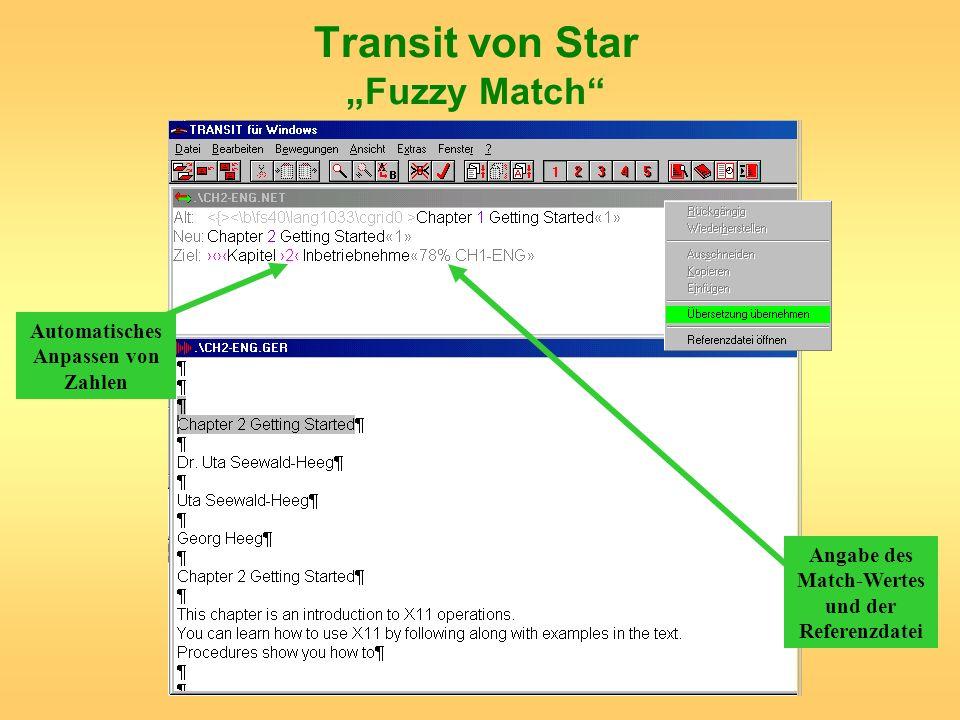 Transit von Star Fuzzy Match Angabe des Match-Wertes und der Referenzdatei Automatisches Anpassen von Zahlen