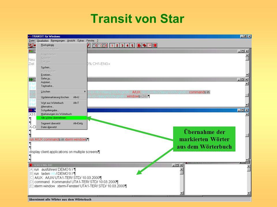 Transit von Star Übernahme der markierten Wörter aus dem Wörterbuch
