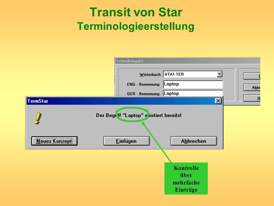 Transit von Star Terminologieerstellung Kontrolle über mehrfache Einträge