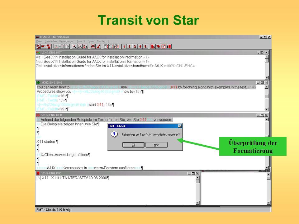 Transit von Star Überprüfung der Formatierung