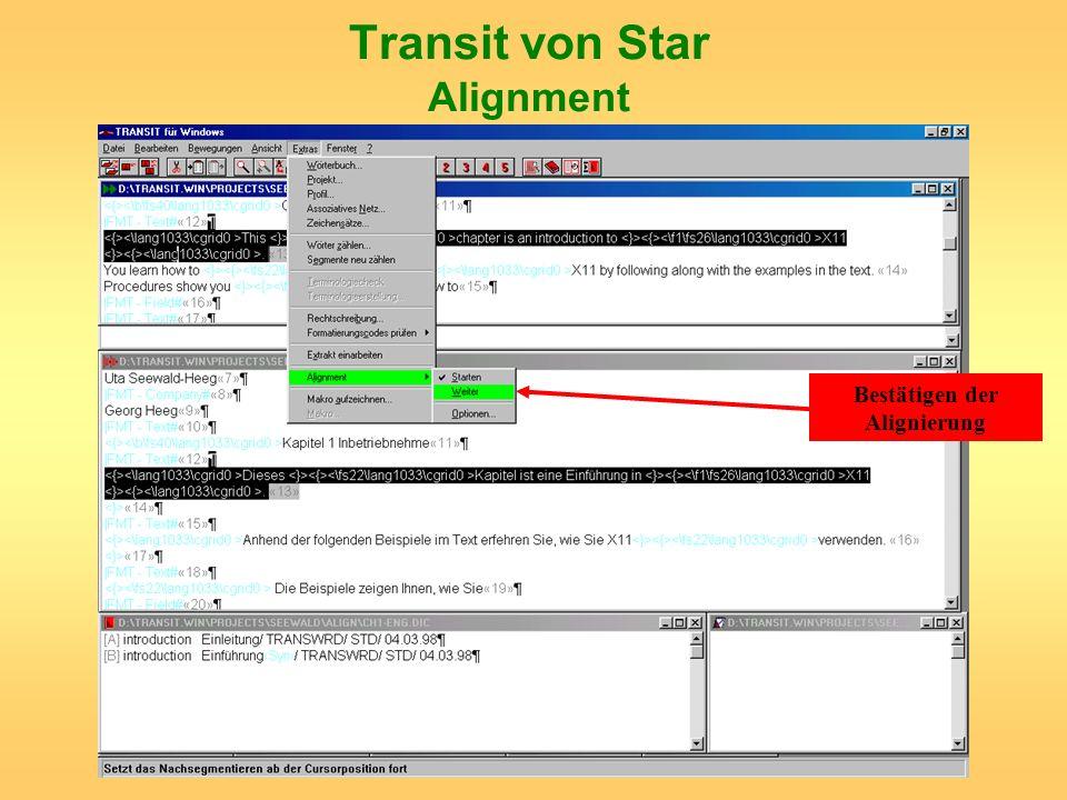 Transit von Star Alignment Bestätigen der Alignierung
