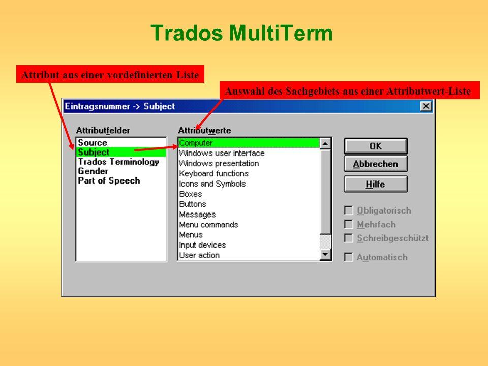 Trados MultiTerm Attribut aus einer vordefinierten Liste Auswahl des Sachgebiets aus einer Attributwert-Liste
