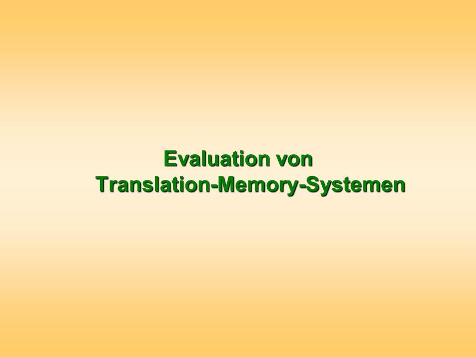 Evaluation von Translation-Memory-Systemen