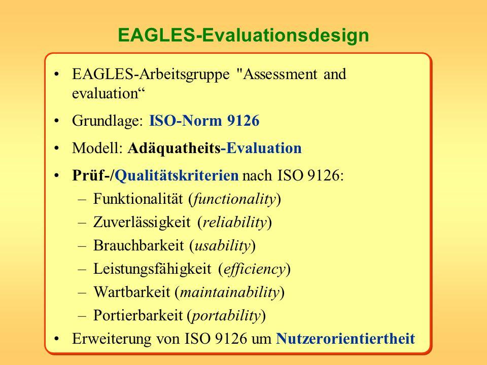 EAGLES-Evaluationsdesign EAGLES-Arbeitsgruppe