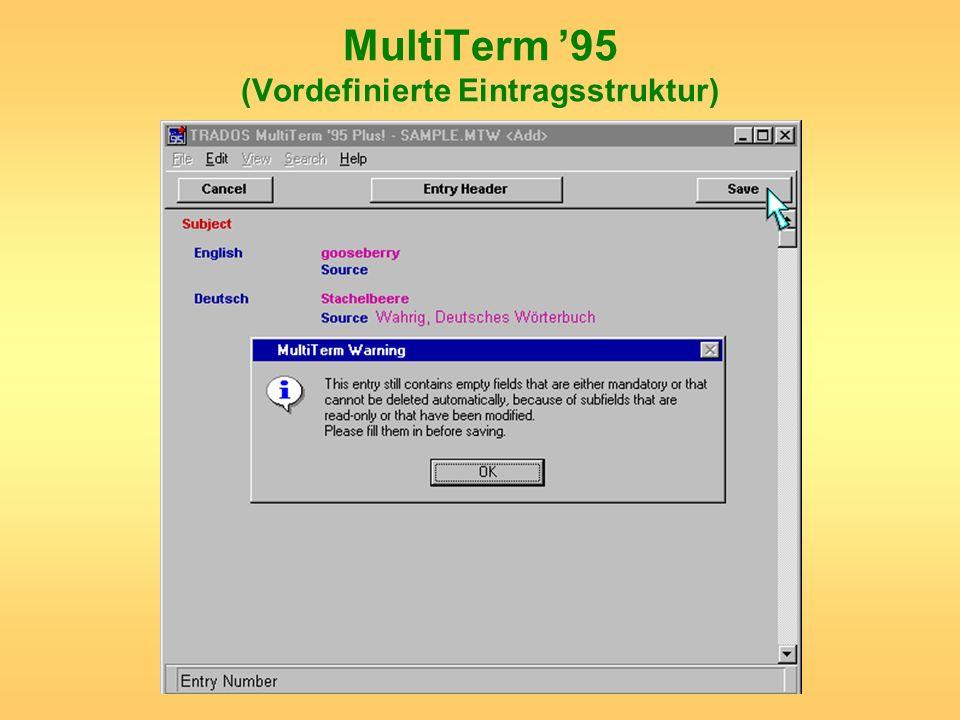 MultiTerm 95 (Vordefinierte Eintragsstruktur)