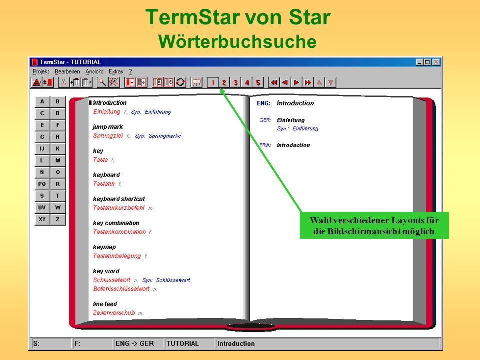 TermStar von Star Wörterbuchsuche Wahl verschiedener Layouts für die Bildschirmansicht möglich