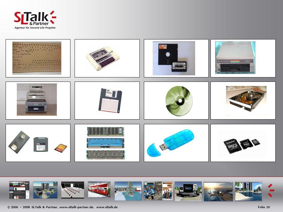 © 2006 – 2008 SLTalk & Partner, www.sltalk-partner.de, www.sltalk.deFolie 10