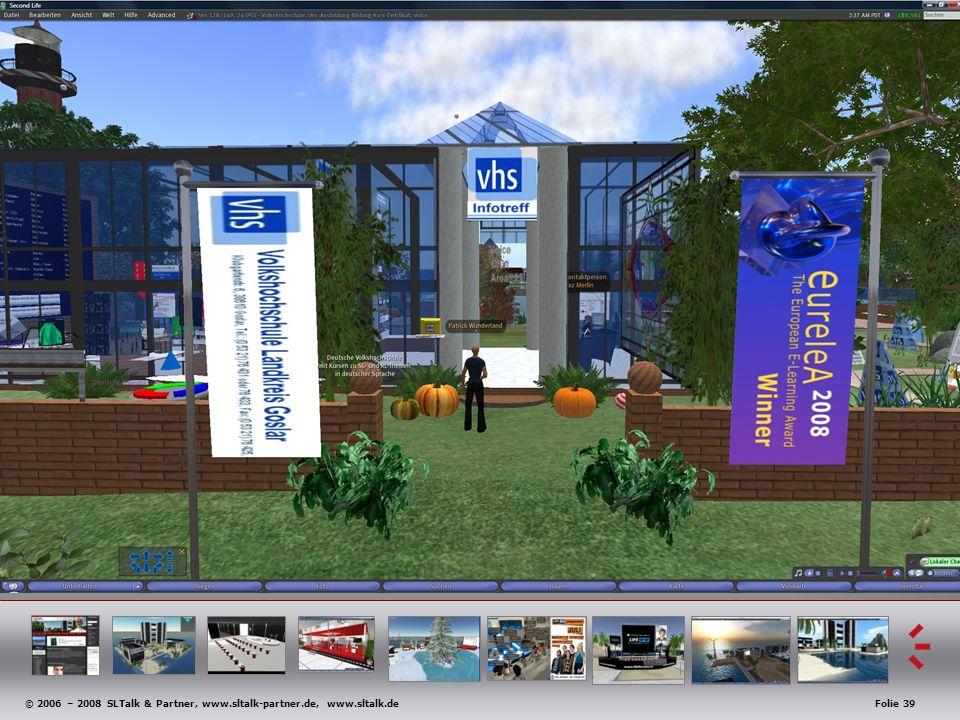 © 2006 – 2008 SLTalk & Partner, www.sltalk-partner.de, www.sltalk.deFolie 39 Anwendungsbeispiele