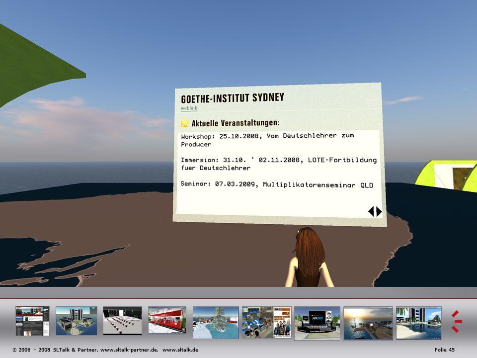 © 2006 – 2008 SLTalk & Partner, www.sltalk-partner.de, www.sltalk.deFolie 45 Anwendungsbeispiele