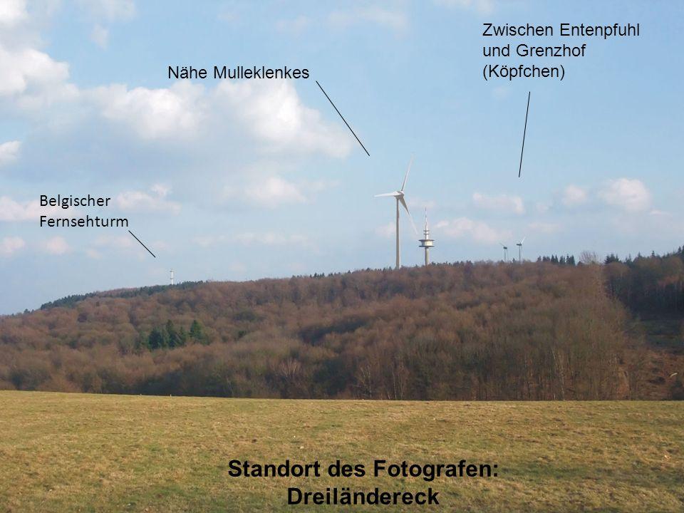 Zwischen Entenpfuhl und Grenzhof (Köpfchen) Nähe Mulleklenkes Belgischer Fernsehturm Standort des Fotografen: Dreiländereck