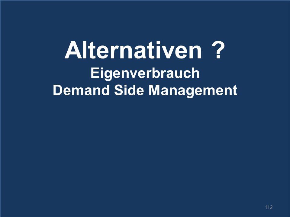 112 Alternativen ? Eigenverbrauch Demand Side Management