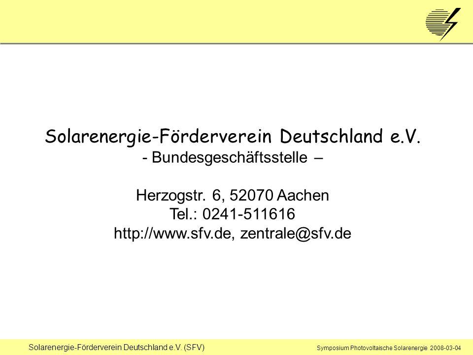 Solarenergie-Förderverein Deutschland e.V. (SFV) Symposium Photovoltaische Solarenergie 2008-03-04 Solarenergie-Förderverein Deutschland e.V. - Bundes
