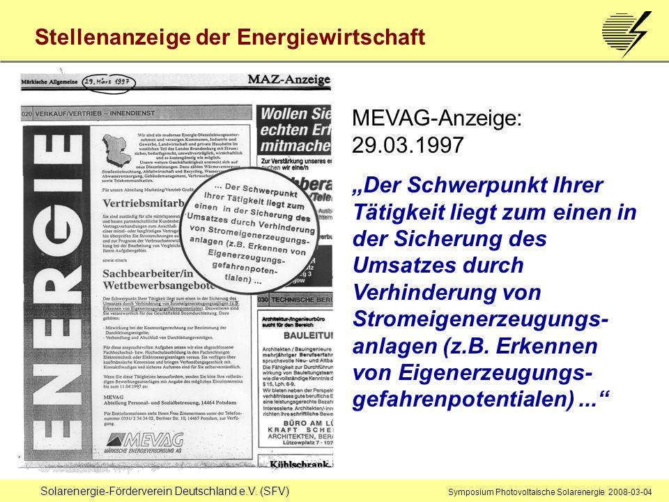 Solarenergie-Förderverein Deutschland e.V. (SFV) Symposium Photovoltaische Solarenergie 2008-03-04 Stellenanzeige der Energiewirtschaft MEVAG-Anzeige: