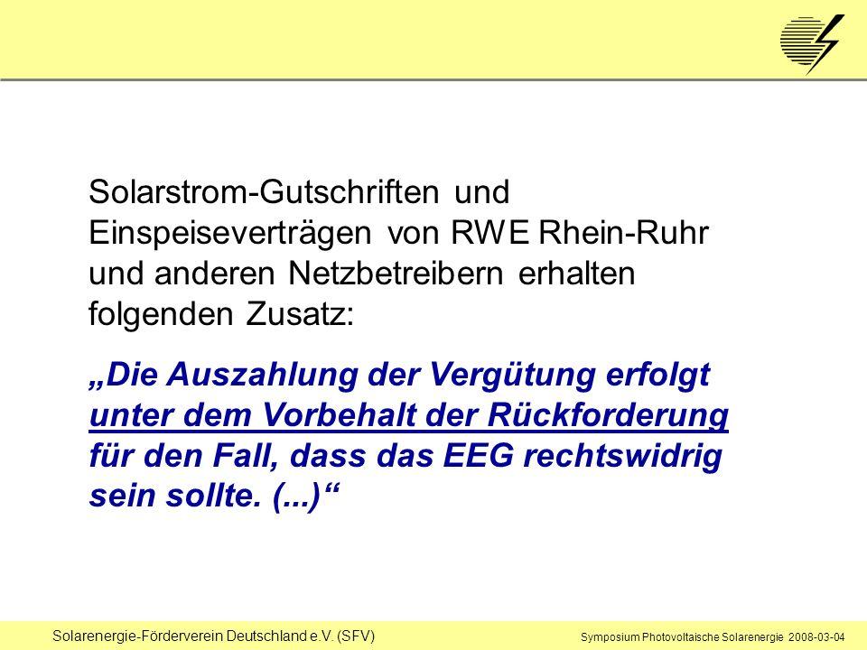 Solarenergie-Förderverein Deutschland e.V. (SFV) Symposium Photovoltaische Solarenergie 2008-03-04 Solarstrom-Gutschriften und Einspeiseverträgen von