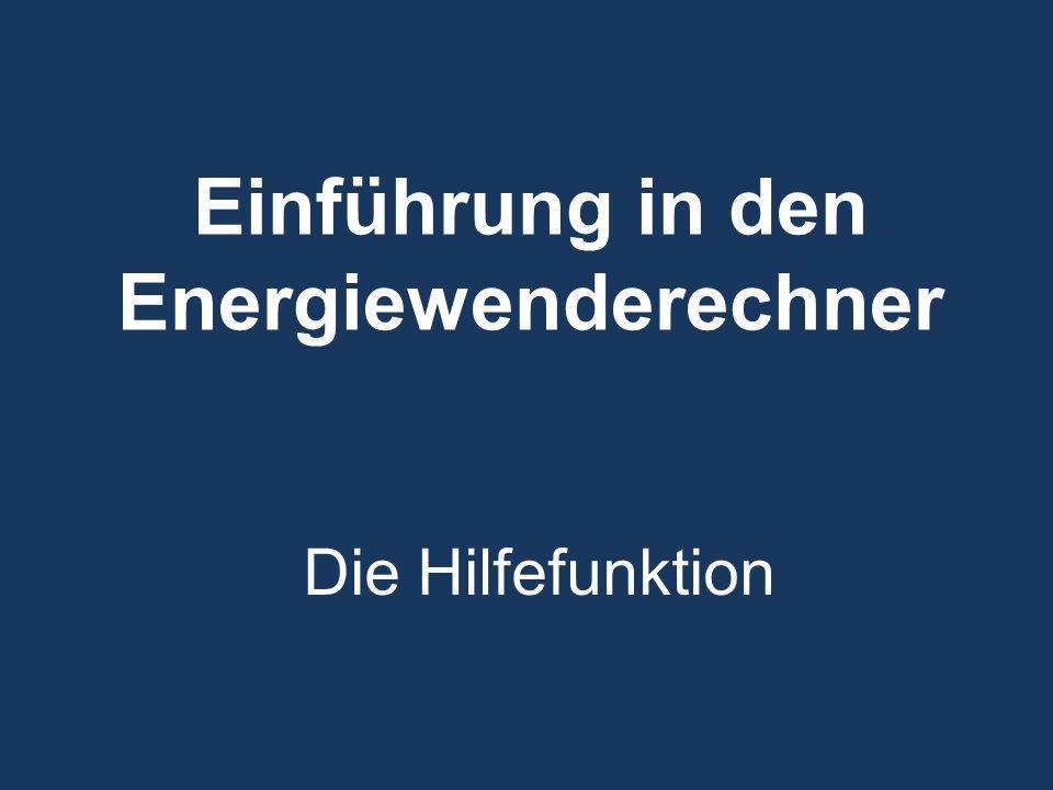 Einführung in den Energiewenderechner Die Hilfefunktion