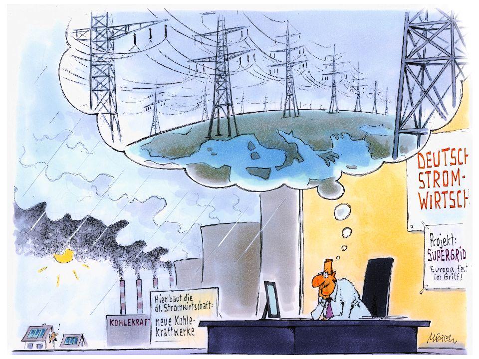 Ausbau der Netze ist nicht unsere Lösung Die Akteure haben kein Interesse an einer raschen Umstellung auf Erneuerbare Energien und können sie beliebig verzögern Politische Unruhen verzögern das gesamte Projekt (z.B.