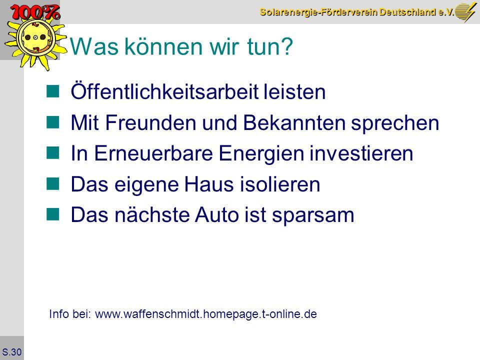 Solarenergie-Förderverein Deutschland e.V. S.30 Was können wir tun.