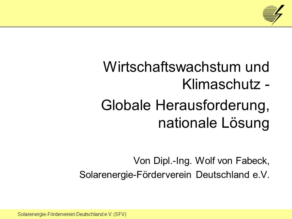 Solarenergie-Förderverein Deutschland e.V. (SFV) Treibhauseffekt vereinfacht dargestellt Folie 1