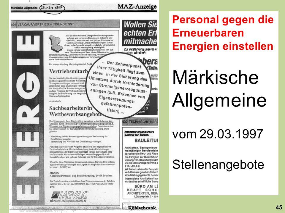 Personal gegen die Erneuerbaren Energien einstellen Märkische Allgemeine vom 29.03.1997 Stellenangebote 45