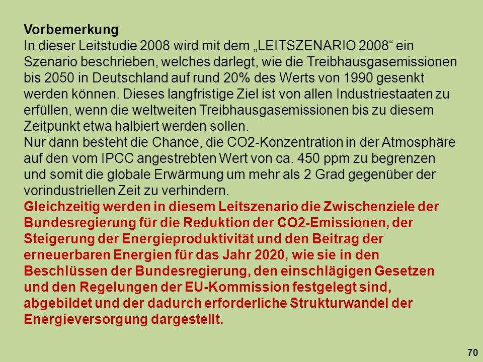 Vorbemerkung In dieser Leitstudie 2008 wird mit dem LEITSZENARIO 2008 ein Szenario beschrieben, welches darlegt, wie die Treibhausgasemissionen bis 20